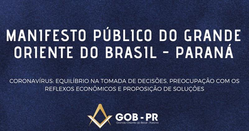 MANIFESTO PÚBLICO DO GRANDE ORIENTE DO BRASIL - PARANÁ